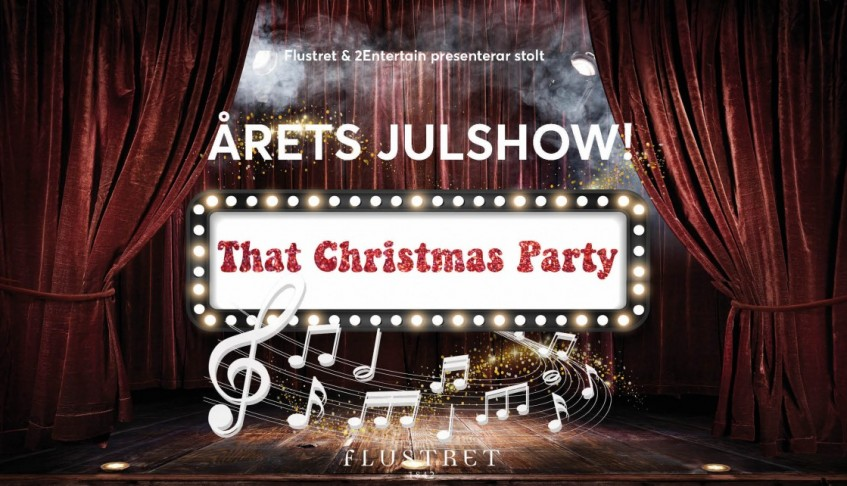 Årets Julshow – That Christmas Party!